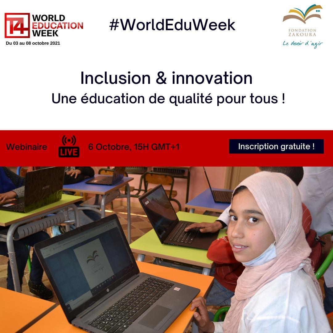 Inscrivez-vous au webinaire de la Fondation Zakoura à la World Education Week